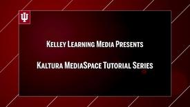 Thumbnail for entry Kaltura MediaSpace 07: Editing Videos