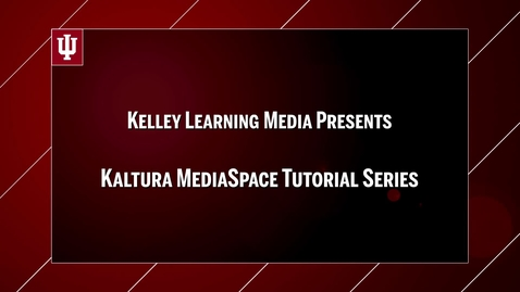 Thumbnail for entry Kaltura MediaSpace 07: Editing Videos