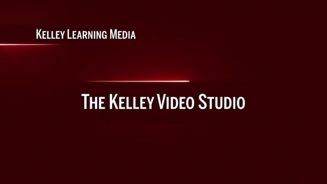 Thumbnail for entry 01: Kelley Learning Media Video Studio