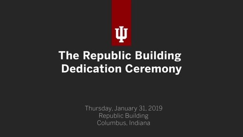 Thumbnail for entry The Republic Building Dedication Ceremony