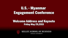Thumbnail for entry CIBER Doing Business Conference: Myanmar - Welcome Address