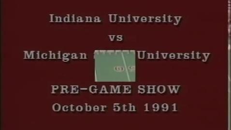 Thumbnail for entry 1991-10-05 vs Michigan State - Pregame