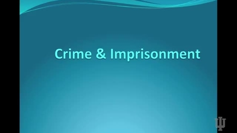 Thumbnail for entry Crime and Imprisonment
