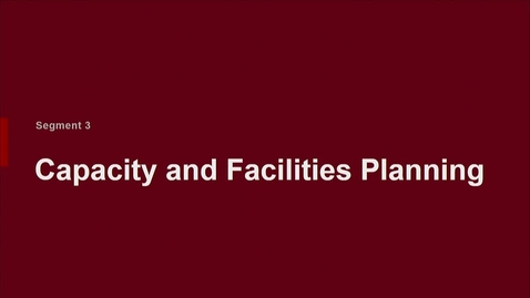 Thumbnail for entry P200 07-3 Capacity & Facilities Planning