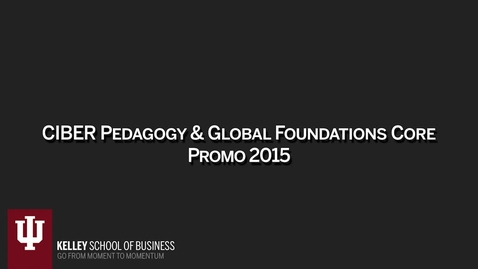 Thumbnail for entry 2016_5_19_Global Foundations Core_v3 (upload june 30)