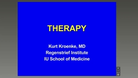 Thumbnail for entry Therapy - Kurt Kroenke, M.D.