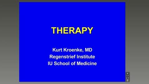 Thumbnail for entry Therapy - Kurt Kroenke, M.D.
