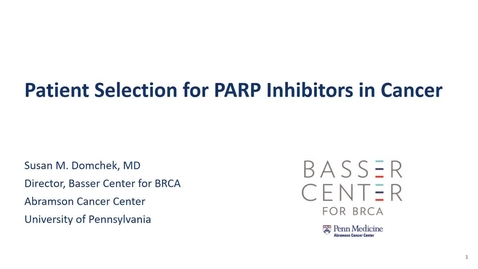 """Thumbnail for entry IUSCCC Virtual Grand Rounds, Sept 25, 2020 - Susan Domchek, MD """"Patient Selection for PARP Inhibitors in Cancer"""""""