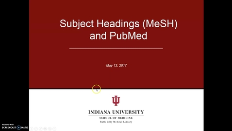 Thumbnail for entry Subject Headings (MeSH) and PubMed