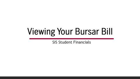 How to view your Bursar Bill