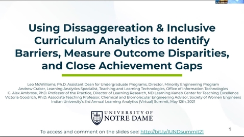 Thumbnail for entry Using Dissaggereation & Inclusive Curriculum Analytics to Identify Barriers, Measure Outcome Disparities, and Close Achievement Gaps