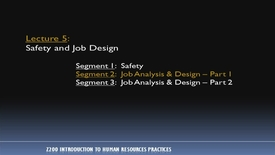 Thumbnail for entry Z200_Lecture 05-Segment 2: Job Analysis & Design, Pt. 1