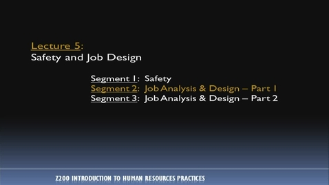 Thumbnail for entry Z200 05-2 Job Analysis & Design, Pt. 1