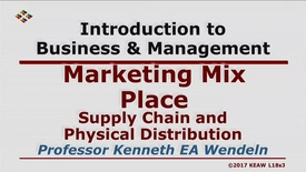 Thumbnail for entry X100_Lecture 18-Segment 3_Supply Chain & Physical Distribution