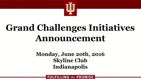 Thumbnail for entry Grand Challenges Initiatives Announcement