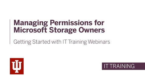 Thumbnail for entry Managing Permissions for Microsoft Storage Owners