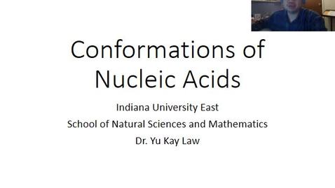 Thumbnail for entry Conformations of Nucleic Acids