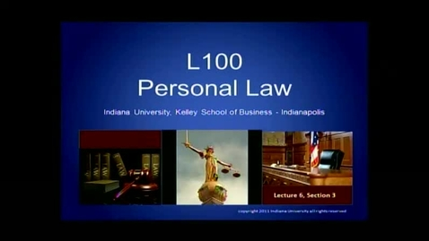 Thumbnail for entry L100 Lecture 6, Section 3:  Intentional Torts - Interference with Property Rights