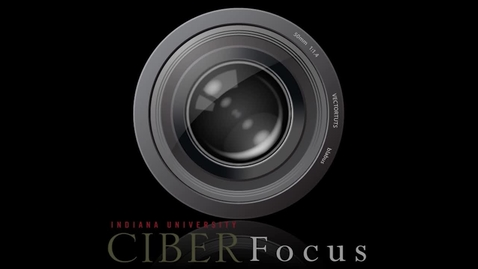 "Thumbnail for entry CIBER Focus: ""Global Positioning: Indiana's Exports and Foreign Direct Investment"" with Tanya Hall"