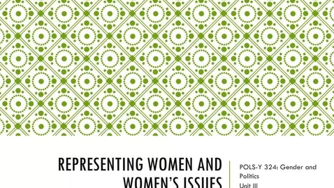 Thumbnail for entry Representing Women and Women's Issues