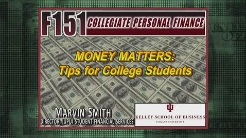 Thumbnail for entry F151 Money Matters Tips Marvin Smith