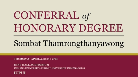 Thumbnail for entry Leading Thai Scholar to Receive Honorary Doctorate: Sombat Thamrongthanyawong