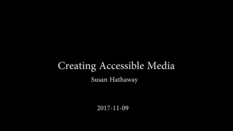 Thumbnail for entry 11-06-17: Accommodating Disabilities in the FL Classroom –Susan Hathaway