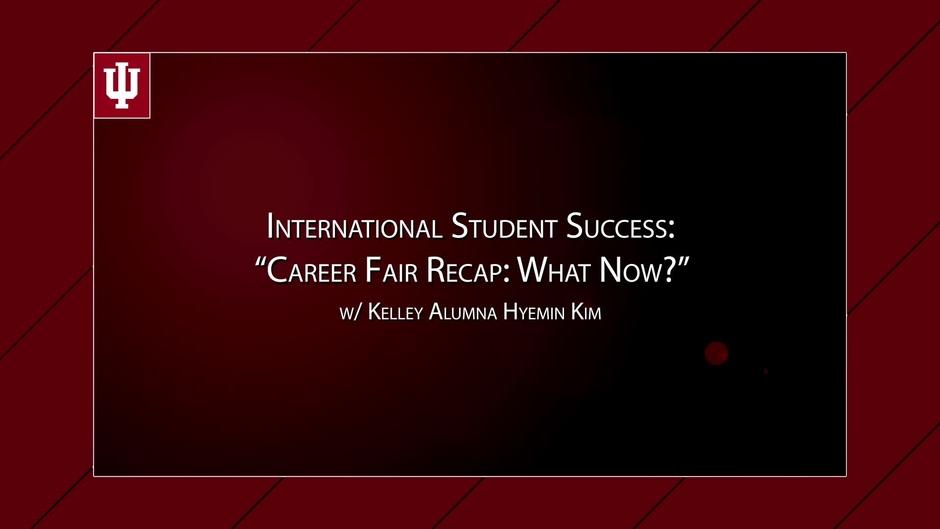video thumbnail for international student success career fair recap what now