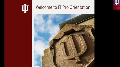 Thumbnail for entry IT Pro Orientation Pt. 1, (of 2) 2 August 2018
