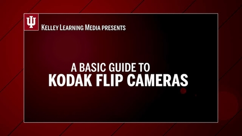Thumbnail for entry Equipment Guide to Kodak Flip Cams