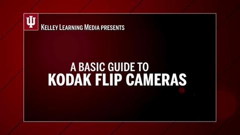 Thumbnail for entry Equipment Guide to Kodak Flip Cams