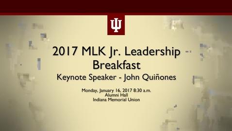 Thumbnail for entry 2017 Martin Luther King Jr. Celebration Leadership Breakfast