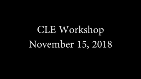 Thumbnail for entry CLE workshop November 15 2018.mp4