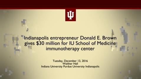 Thumbnail for entry Indianapolis entrepreneur donates $30 million to launch immunotherapy center
