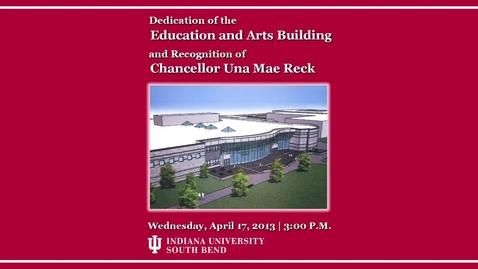 Thumbnail for entry New Education and Arts Building Dedication at IUSB