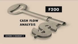 Thumbnail for entry F200_Lecture 08_Segment 3: Cash Flow Analysis