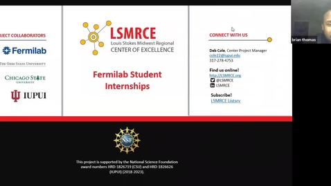 Thumbnail for entry LSMRCE Center Activity: Student Summer Internship at Fermilab