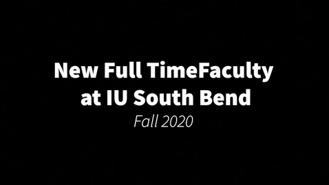 Thumbnail for entry F2020 New Faculty Introductions