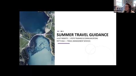 Thumbnail for entry Summer Travel Guidance
