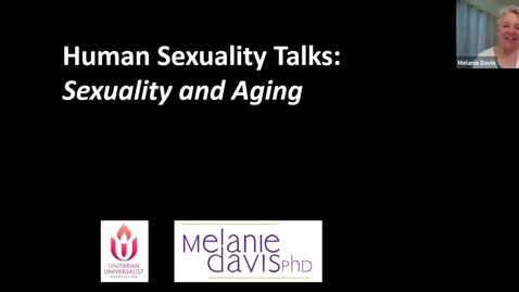 Thumbnail for entry Sexuality and Aging: Dr. Melanie Davis