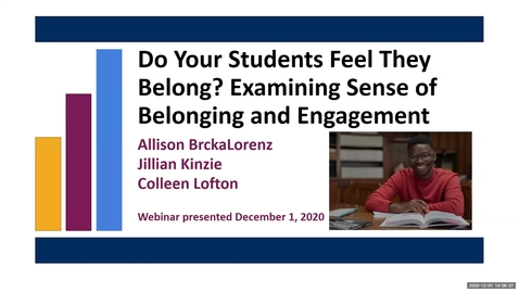 Thumbnail for entry Do Your Students Feel They Belong? Examining Sense of Belonging and Engagement