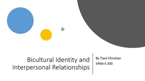 Thumbnail for entry christiantiani_6122721_99179690_SRD Presentation - Biculturalism and Interpersonal Relationships