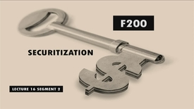 Thumbnail for entry F200_Lecture 16_Segment 2: Securitization