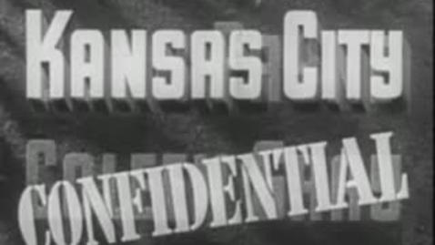 Thumbnail for entry Kansas City Confidential