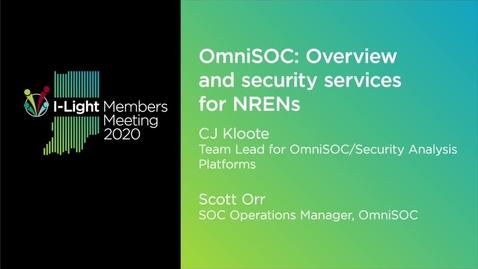 Thumbnail for entry OmniSOC; CJ Kloote, Scott Orr