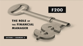 Thumbnail for entry F200 01-2 The Role of the Financial Manager