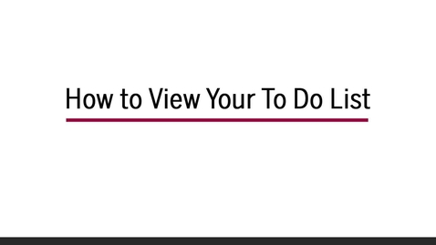 Thumbnail for entry How to View Your To Do List