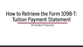 Thumbnail for entry How to Locate and Retrieve the Form 1098-T (Tuition Statement)