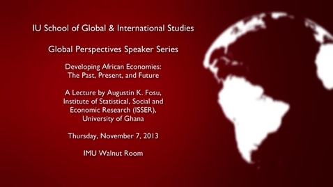 Thumbnail for entry Global Perspectives Series: Augustin K. Fosu 11-7-2013