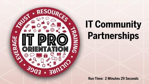 Thumbnail for entry IT Community Partnerships